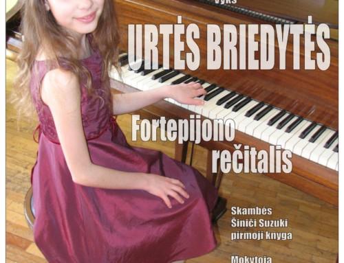 Urtės Briedytės fortepijono rečitalis